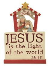 Jesus Is The Light Of The World Manger Figurine