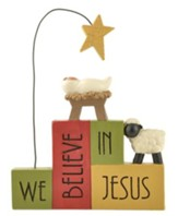 We Believe In Jesus Stacked Blocks Figurine