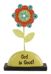 God Is Good Flower Figurine
