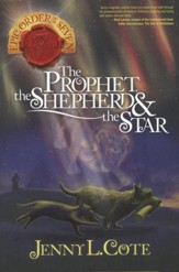 #1: The Prophet, the Shepherd, & the Star Epic Order of the Seven #1