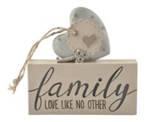 Family, Love Like No Other Plaque