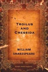 Troilus and Cressida: A Tragedy - eBook