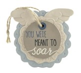You Were Meant to Soar Easel Plaque