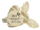 You're An Angel and a Friend Heart with Key and Wings