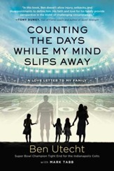 Counting the Days While My Mind Slips Away: A Love Letter to My Family - eBook