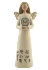 His Will, His Way, My Faith Angel Holding Faith Sign