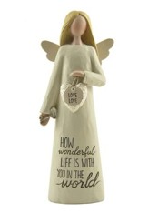 How Wonderful Life Is With You Angel Figurine