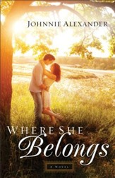 Where She Belongs (Misty Willow Book #1): A Novel - eBook