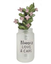Nurses Love & Care Mason Jar with Pink Flowers