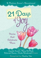 21 Days of Joy: Stories that Celebrate Mom - eBook