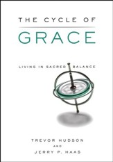 Cycle of Grace: Living in Sacred Balance