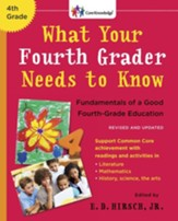 What Your Fourth Grader Needs to Know (Revised and Updated) - eBook