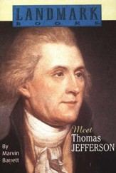 Landmark Books: Meet Thomas Jefferson