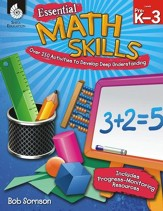 Essential Math Skills: Over 250  Activities to Develop Deep Learning