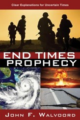 End Times Prophecy: Ancient Wisdom for Uncertain Times - eBook