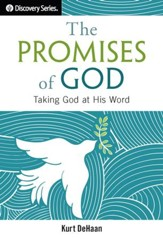 The Promises of God: Taking God at His Word / Digital original - eBook