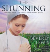 The Shunning, The Heritage of Lancaster County Trilogy, Book 1 -  Unabridged Audiobook on CD