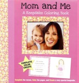 Mom and Me: A Keepsake Coloring Book