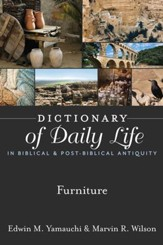 Dictionary of Daily Life in Biblical & Post-Biblical Antiquity: Furniture - eBook