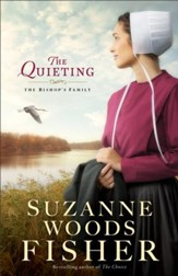 The Quieting (The Bishop's Family Book #2): A Novel - eBook