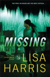 Missing (The Nikki Boyd Files Book #2): A Novel - eBook