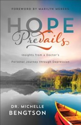 Hope Prevails: Insights from a Doctor's Personal Journey through Depression - eBook