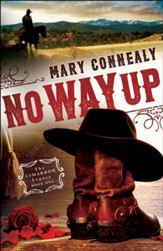 No Way Up (The Cimarron Legacy Book #1) - eBook