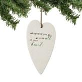 With All Your Heart, Heart Ornament