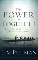 The Power of Together: Discover the Christian Life You've Been Missing - eBook