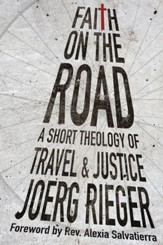 Faith on the Road: A Short Theology of Travel and Justice - eBook