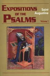 Expositions Of The Psalms, Volume 1 (Psalm 1-32)  - Slightly Imperfect