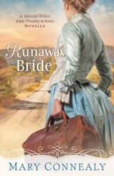 Runaway Bride (With This Ring? Collection): A Kincaid Brides and Trouble in Texas Novella - eBook