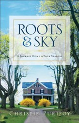 Roots and Sky: A Journey Home in Four Seasons - eBook