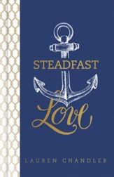 Steadfast Love: The Response of God to the Cries of Our Heart - eBook