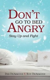 Don't Go to Bed Angry: Stay Up and Fight - eBook