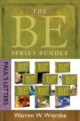 The BE Series Bundle: Paul's Letters: Be Right, Be Wise, Be Encouraged, Be Free, Be Rich, Be Joyful, Be Complete, Be Ready, Be Faithful - eBook