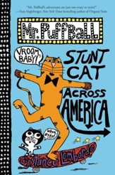 Mr. Puffball: Stunt Cat Across America - eBook