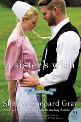 A Sister's Wish: The Charmed Amish Life, Book Three - eBook