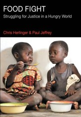 Food Fight: Struggling for Justice in a Hungry World - eBook