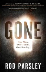 Gone: One Man...One Tomb...One Sunday - eBook