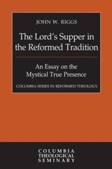 The Lord's Supper in the Reformed Tradition - eBook