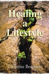 Healing a Lifestyle: Seizing God's Healing - eBook