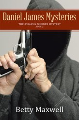 Daniel James Mysteries: The Assassin Murder Mystery - eBook