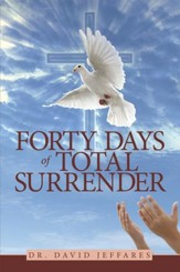 Forty Days of Total Surrender - eBook
