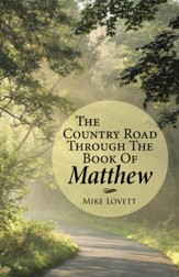 The Country Road through the Book of Matthew - eBook