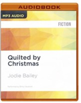 #22: Quilted by Christmas - unabridged audio book on MP3-CD
