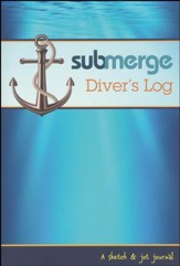 #3: Submerge Diver's Log 2016-2017: A Sketch & Jot Journal