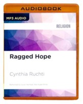 Ragged Hope: Surviving the Fallout of Other People's Choices - unabridged audio book on MP3-CD