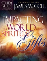 Impacting the World Through Spiritual Gifts Study Guide - eBook