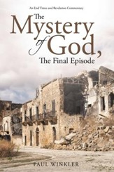 The Mystery of God, The Final Episode - eBook